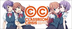 Classroom☆Crisis/Classroom☆Crisis あなざーくらいしす